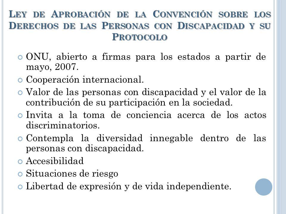 Ley de Aprobación de la Convención sobre los Derechos de las Personas con Discapacidad y su Protocolo