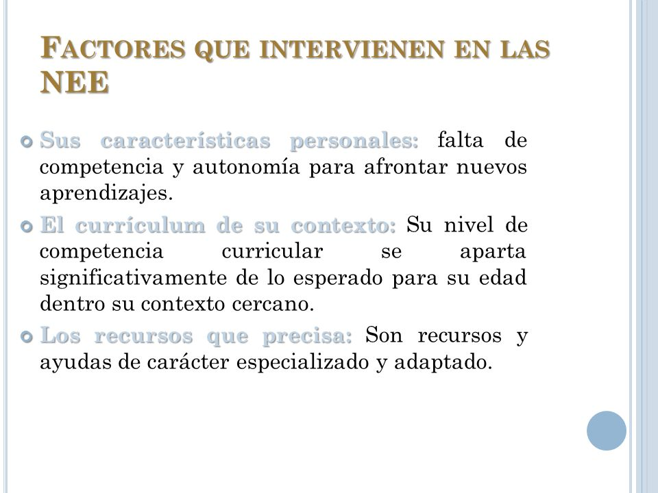 Factores que intervienen en las NEE