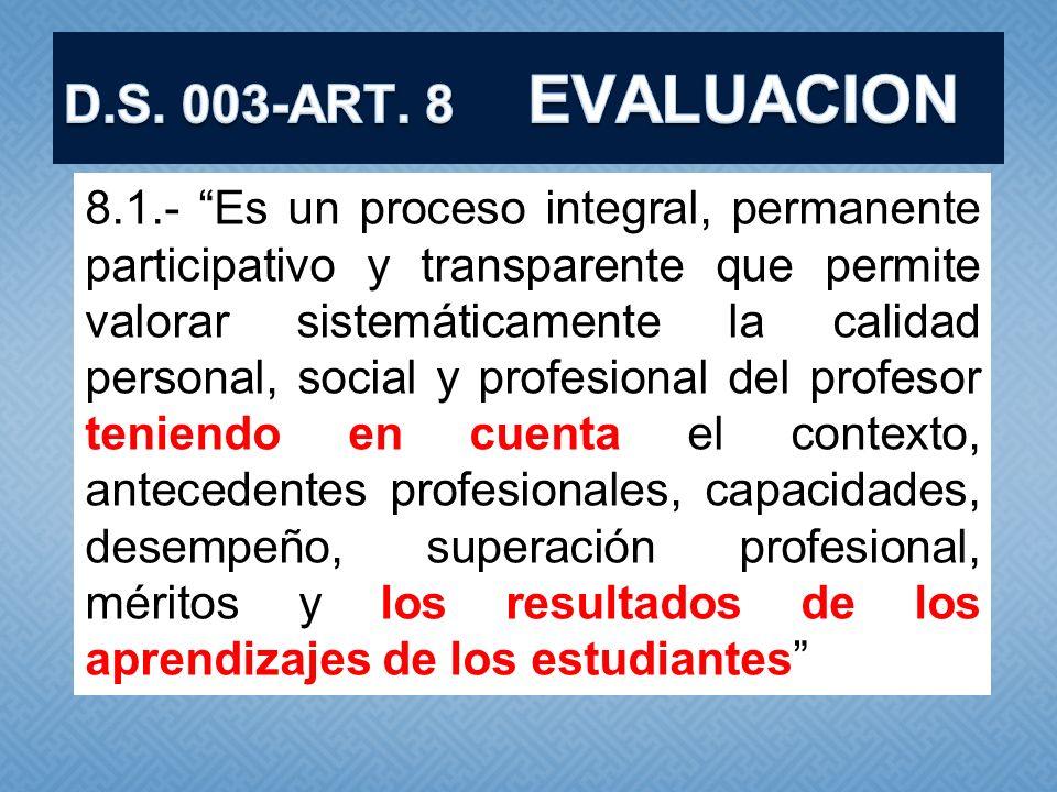 D.S. 003-ART. 8 EVALUACION