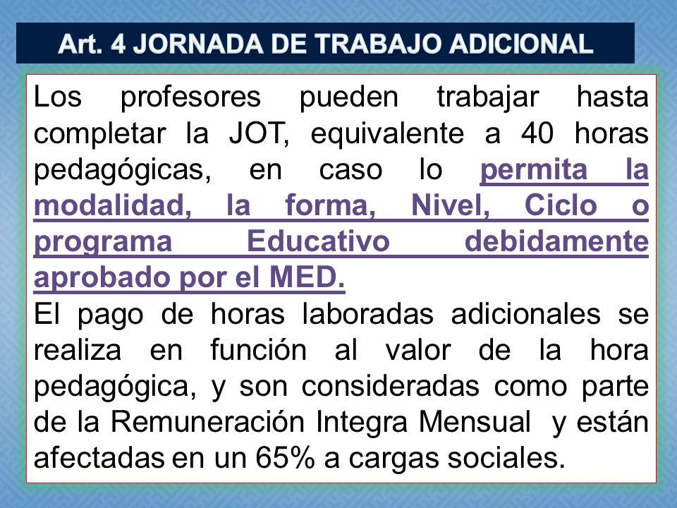 Art. 4 JORNADA DE TRABAJO ADICIONAL