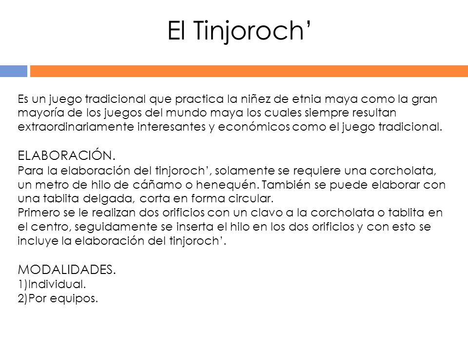 El Tinjoroch' ELABORACIÓN. MODALIDADES.