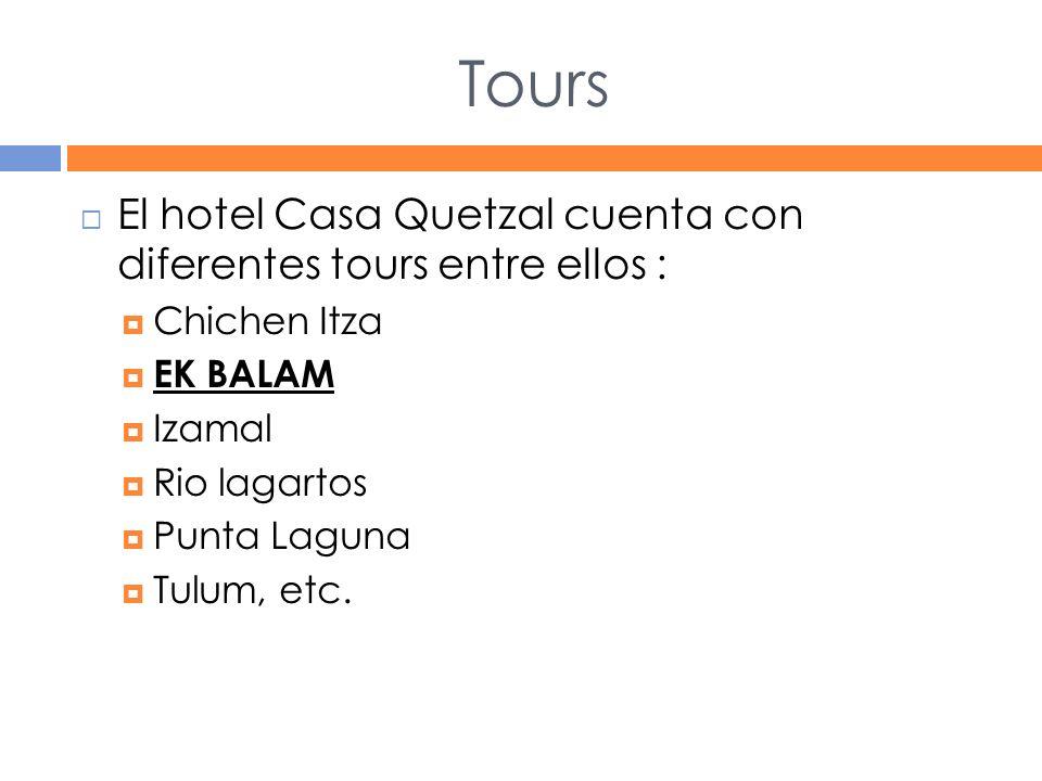 Tours El hotel Casa Quetzal cuenta con diferentes tours entre ellos :