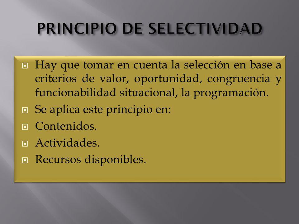 PRINCIPIO DE SELECTIVIDAD