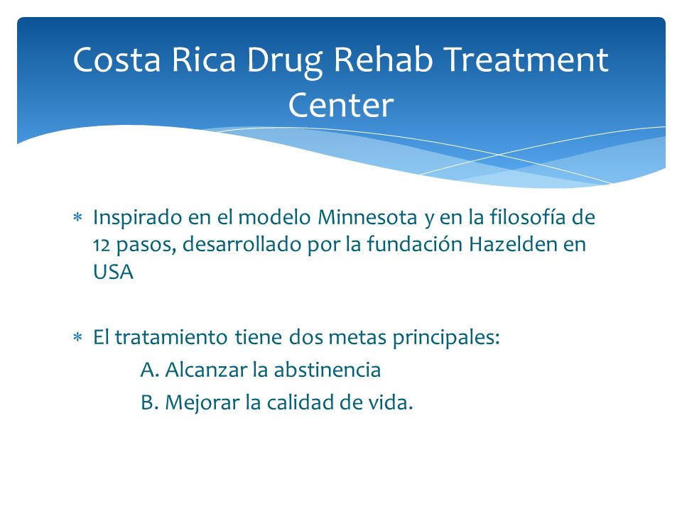 Costa Rica Drug Rehab Treatment Center