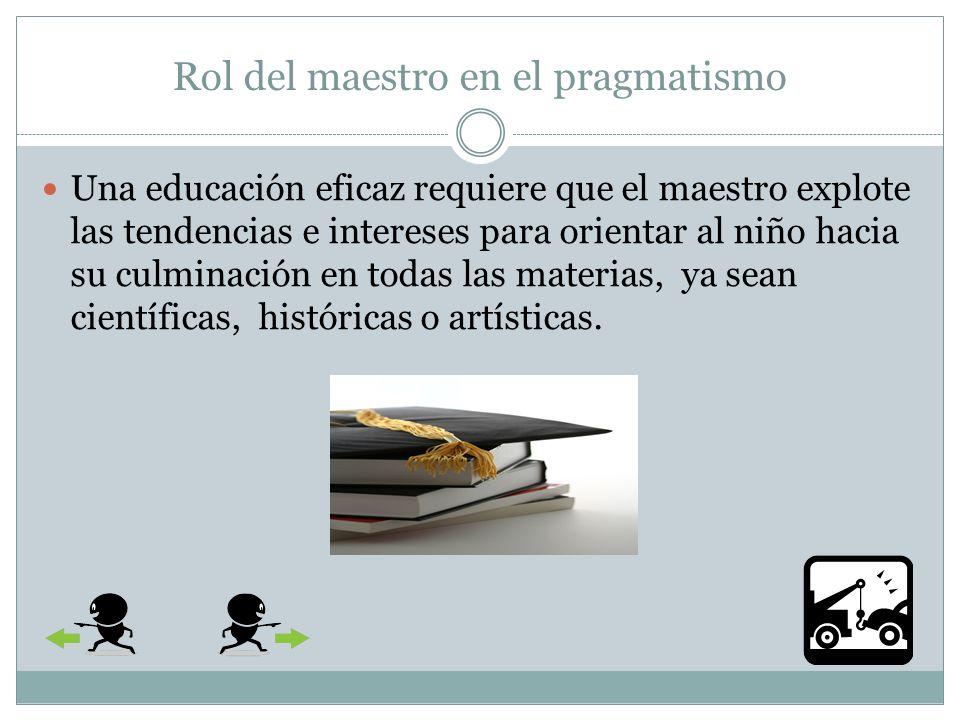 Rol del maestro en el pragmatismo