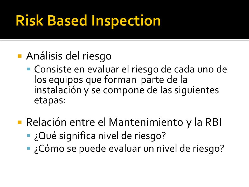 Risk Based Inspection Análisis del riesgo