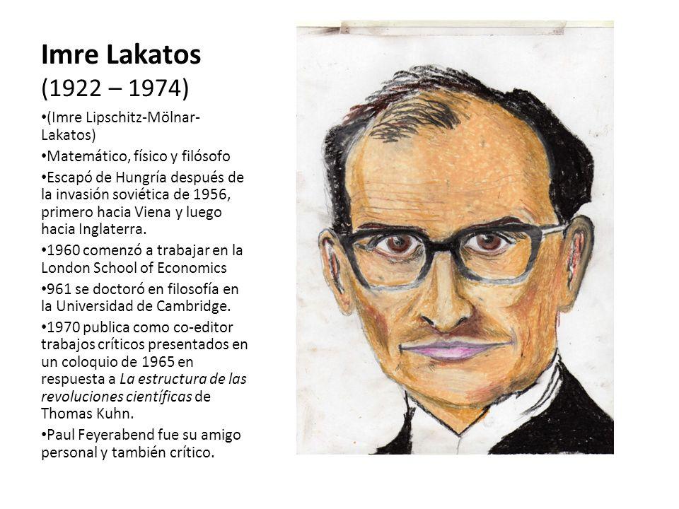 Imre Lakatos (1922 – 1974) (Imre Lipschitz-Mölnar-Lakatos)