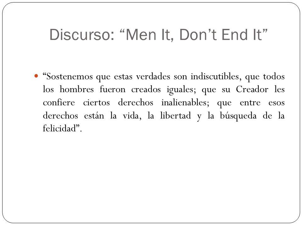 Discurso: Men It, Don't End It