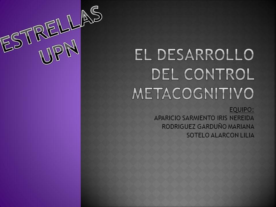 EL DESARROLLO DEL CONTROL METACOGNITIVO