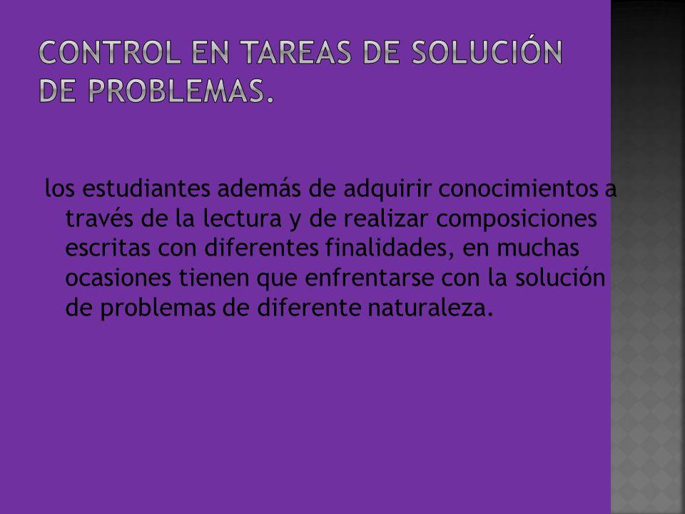 CONTROL EN TAREAS DE SOLUCIÓN DE PROBLEMAS.