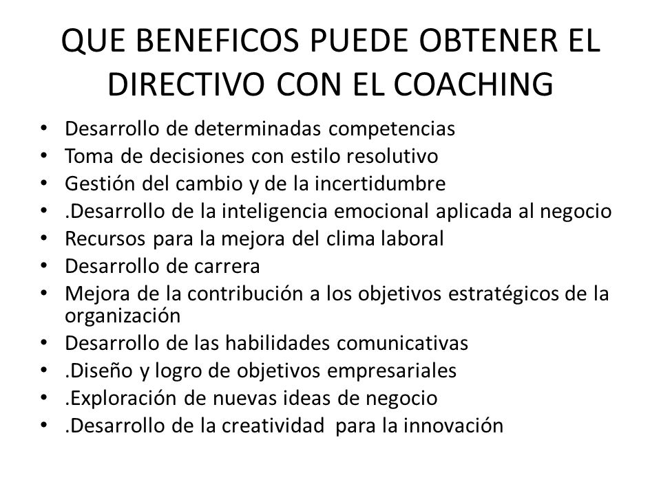 QUE BENEFICOS PUEDE OBTENER EL DIRECTIVO CON EL COACHING