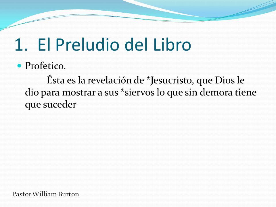 1. El Preludio del Libro Profetico.