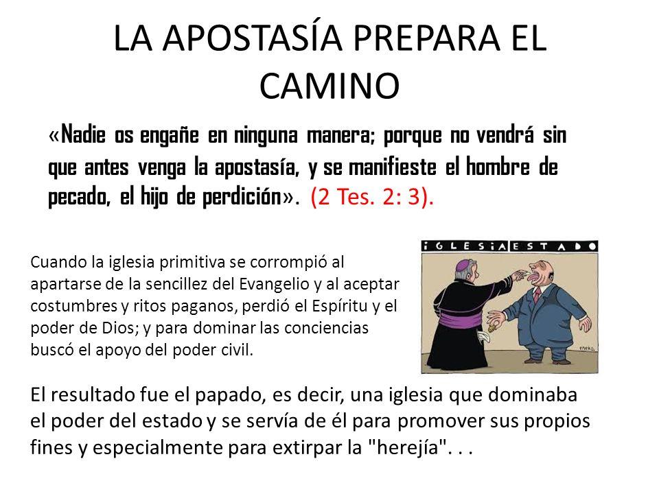 LA APOSTASÍA PREPARA EL CAMINO