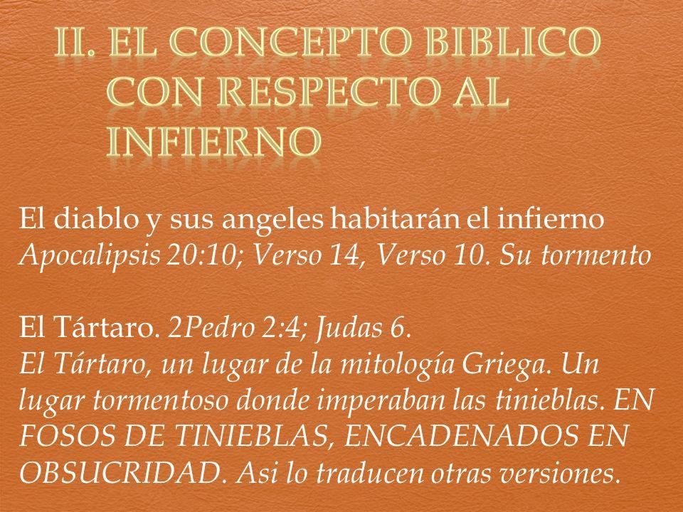 II. EL CONCEPTO BIBLICO CON RESPECTO AL INFIERNO