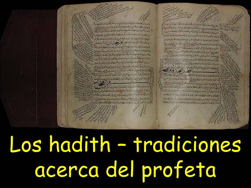 Los hadith – tradiciones acerca del profeta