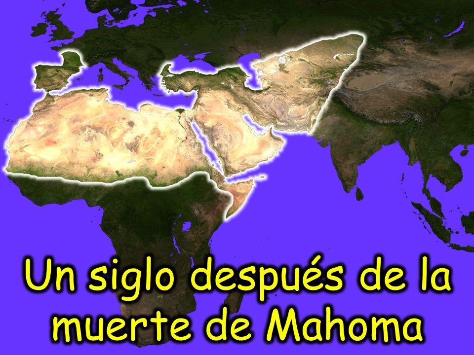 Un siglo después de la muerte de Mahoma
