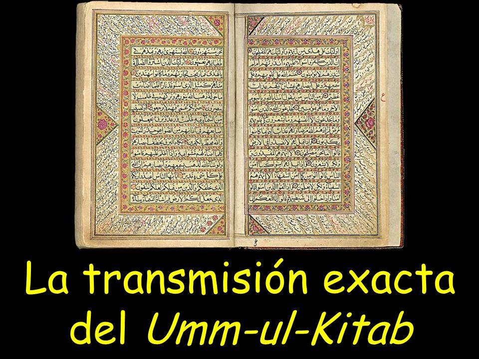 La transmisión exacta del Umm-ul-Kitab