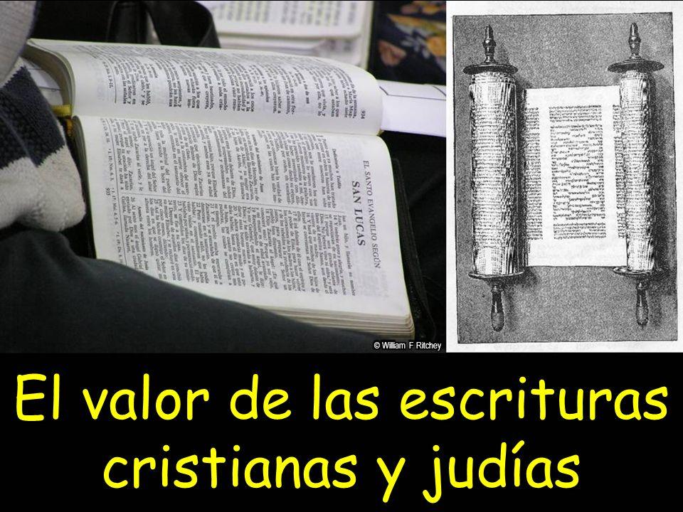 El valor de las escrituras cristianas y judías