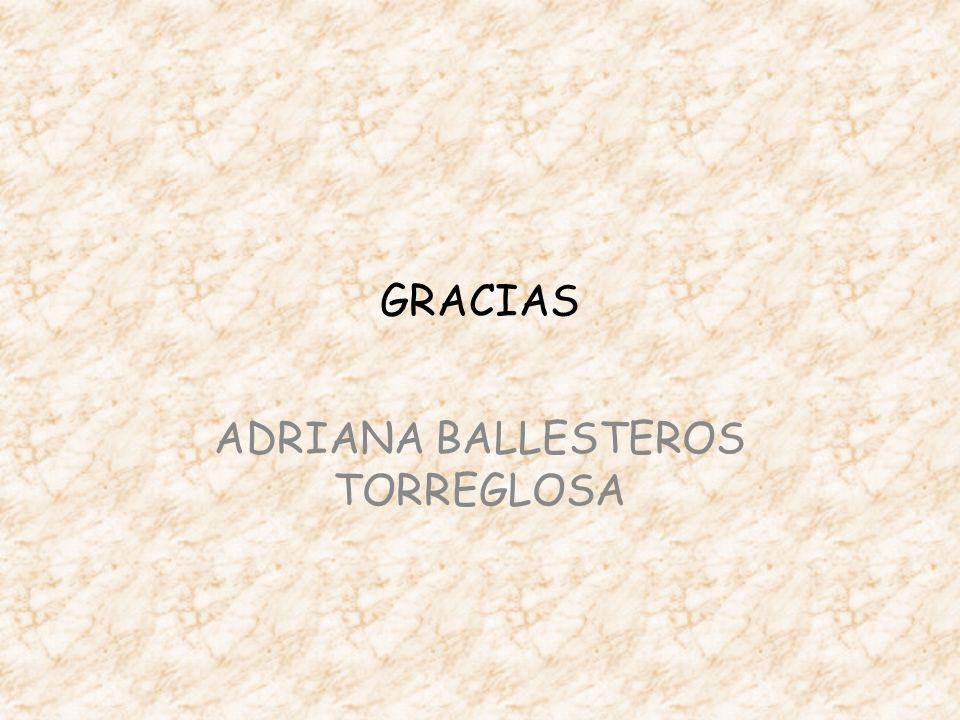 ADRIANA BALLESTEROS TORREGLOSA
