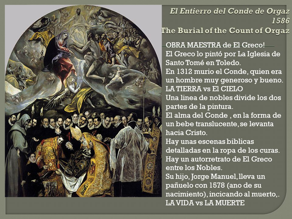 El Entierro del Conde de Orgaz 1586 The Burial of the Count of Orgaz