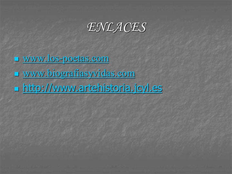 ENLACES www.los-poetas.com www.biografiasyvidas.com