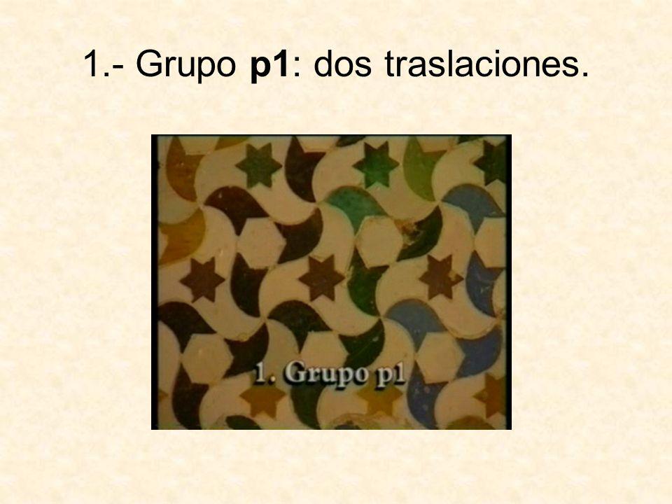 1.- Grupo p1: dos traslaciones.