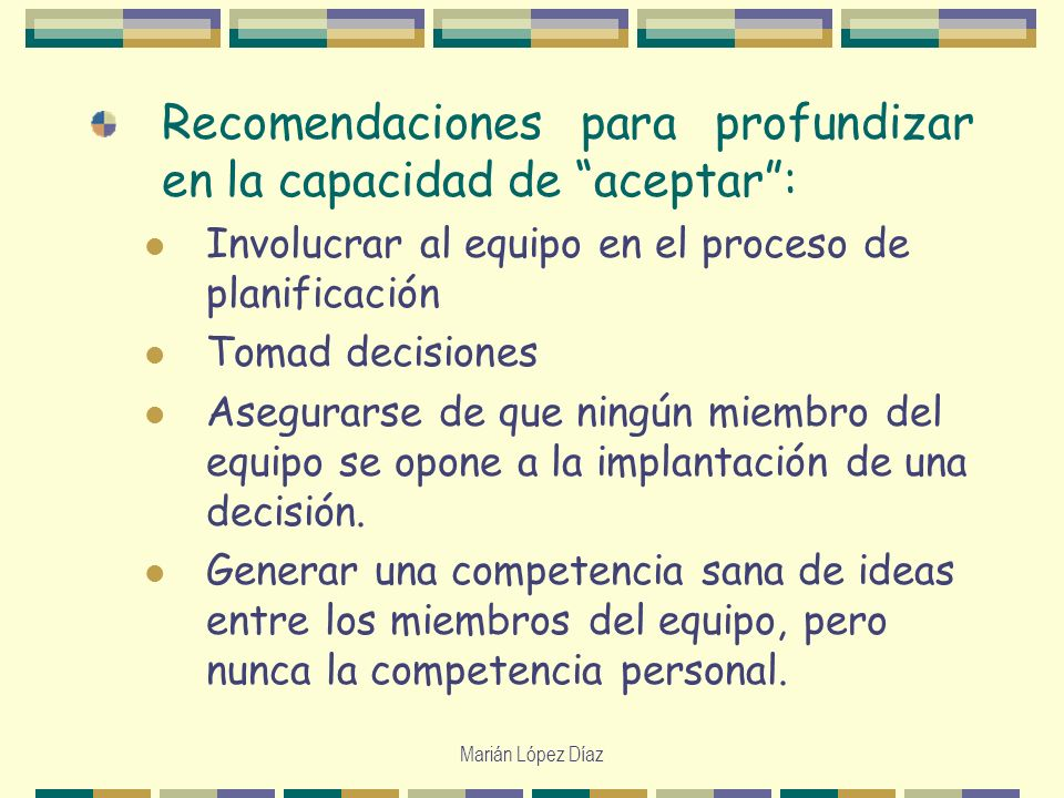Recomendaciones para profundizar en la capacidad de aceptar :