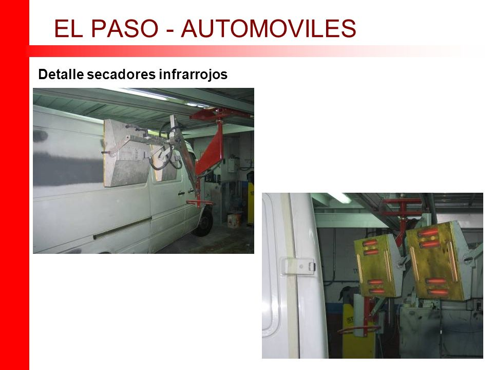 EL PASO - AUTOMOVILES Detalle secadores infrarrojos