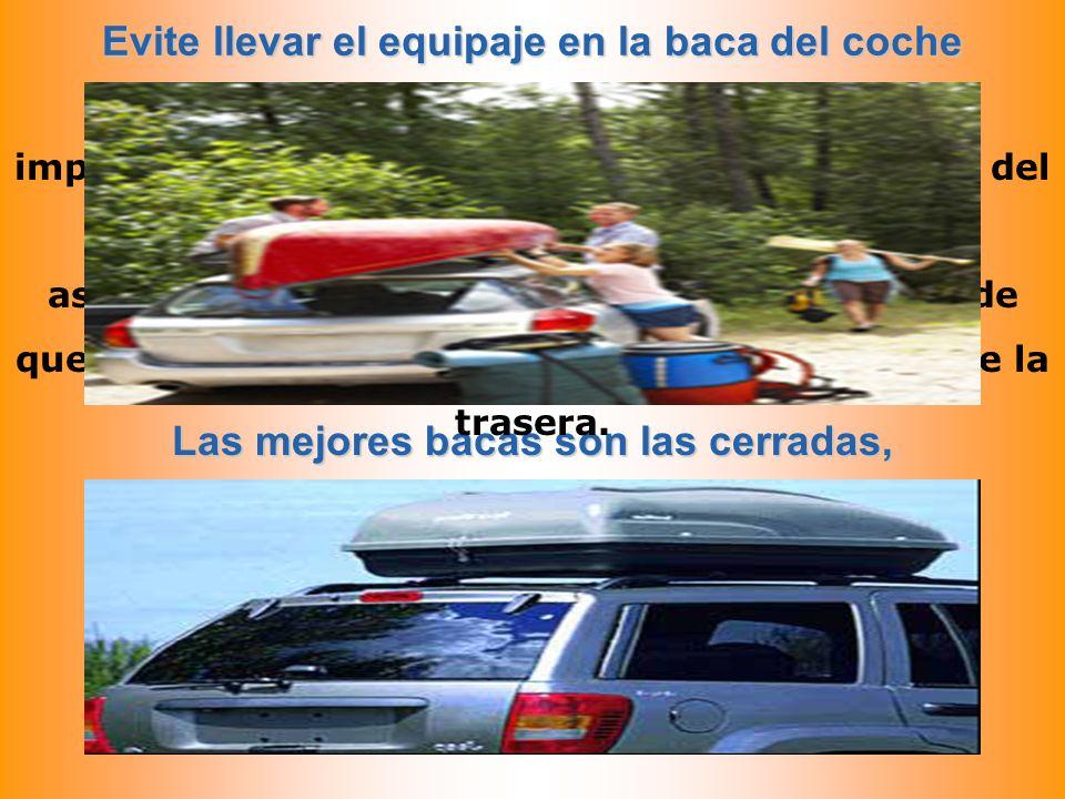 Evite llevar el equipaje en la baca del coche