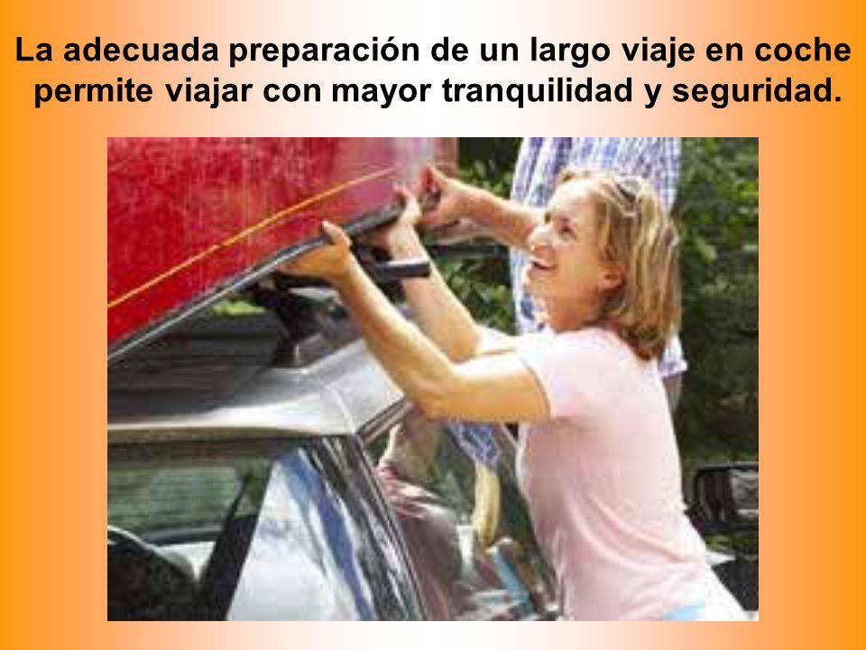 La adecuada preparación de un largo viaje en coche permite viajar con mayor tranquilidad y seguridad.
