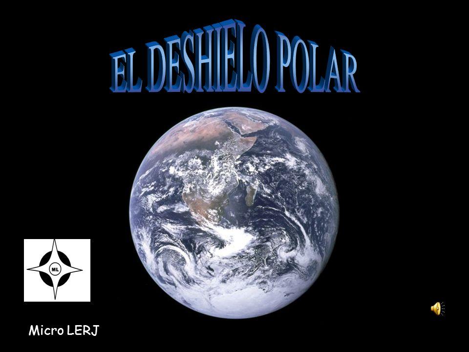 EL DESHIELO POLAR Micro LERJ