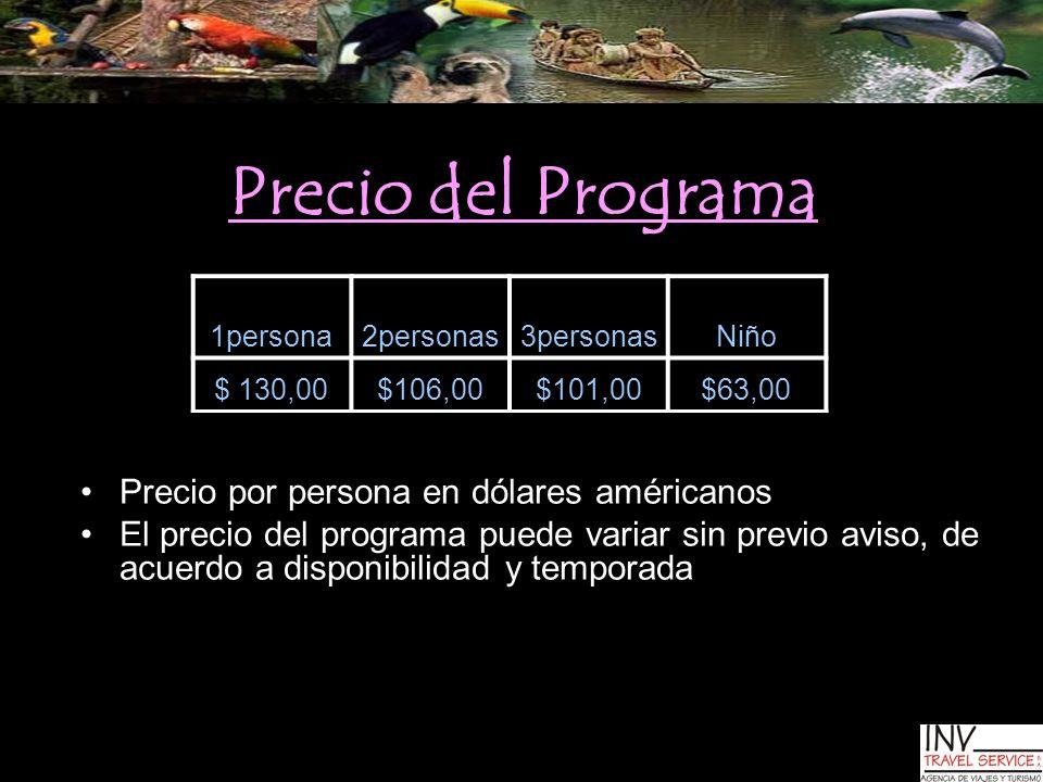 Precio del Programa Precio por persona en dólares américanos