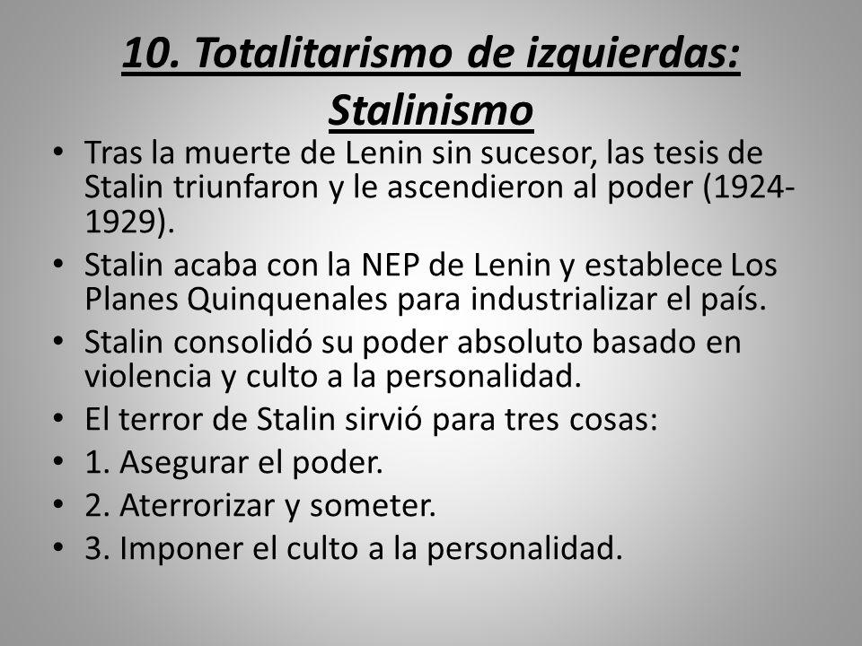 10. Totalitarismo de izquierdas: Stalinismo