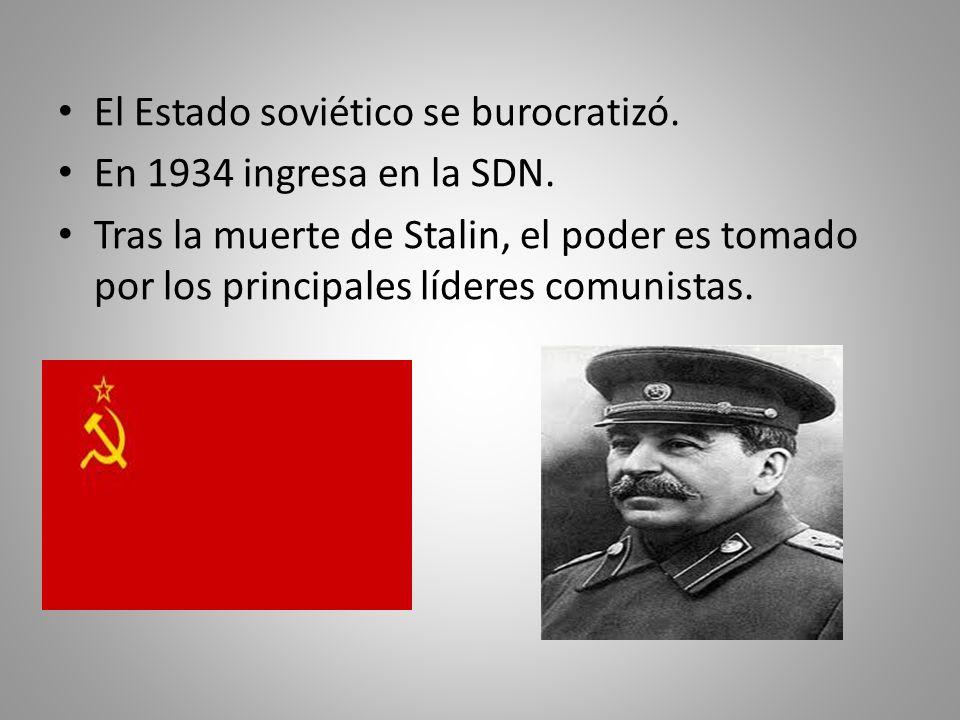 El Estado soviético se burocratizó.