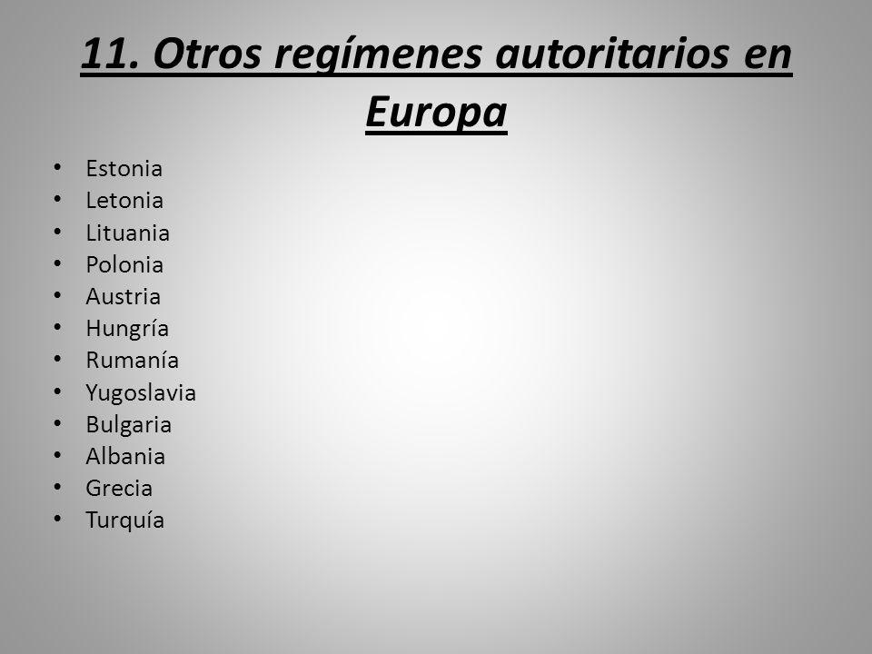 11. Otros regímenes autoritarios en Europa
