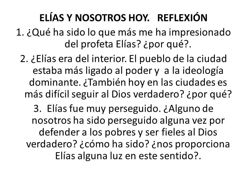 ELÍAS Y NOSOTROS HOY. REFLEXIÓN 1