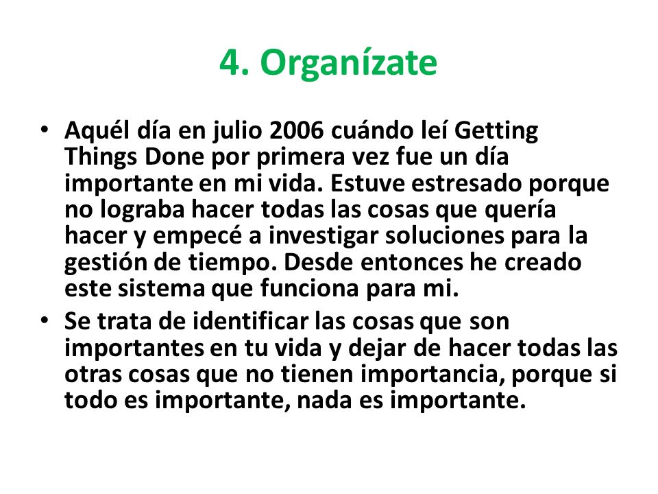 4. Organízate