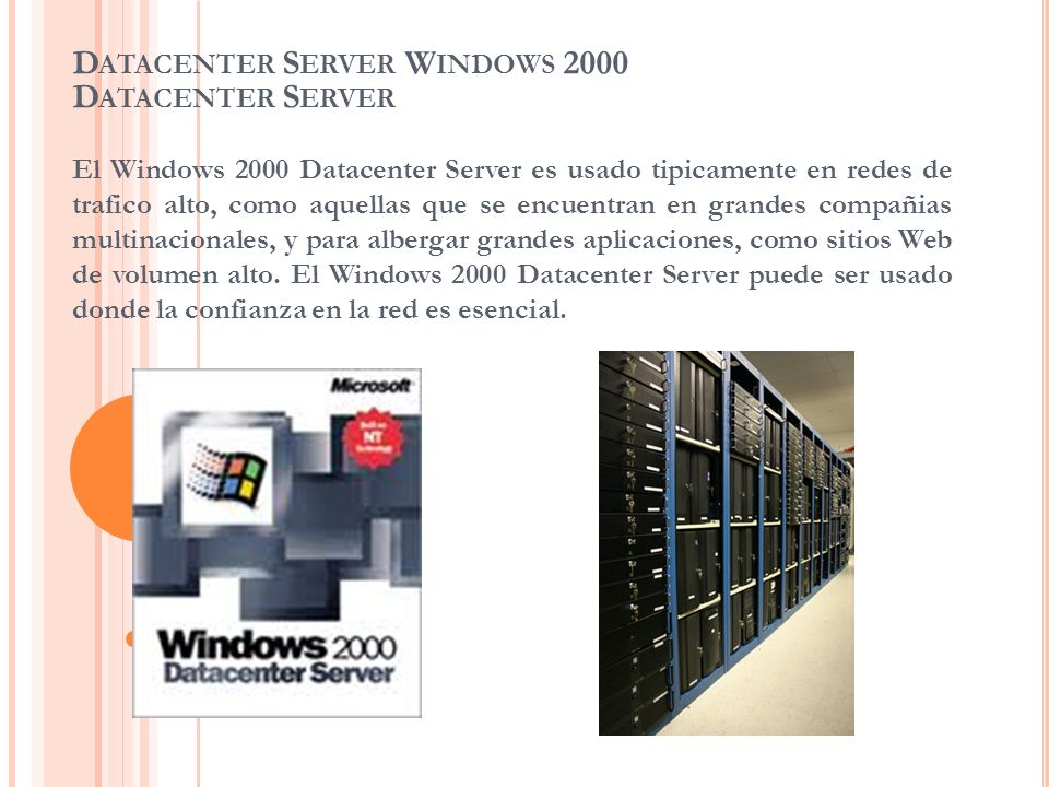 Datacenter Server Windows 2000 Datacenter Server