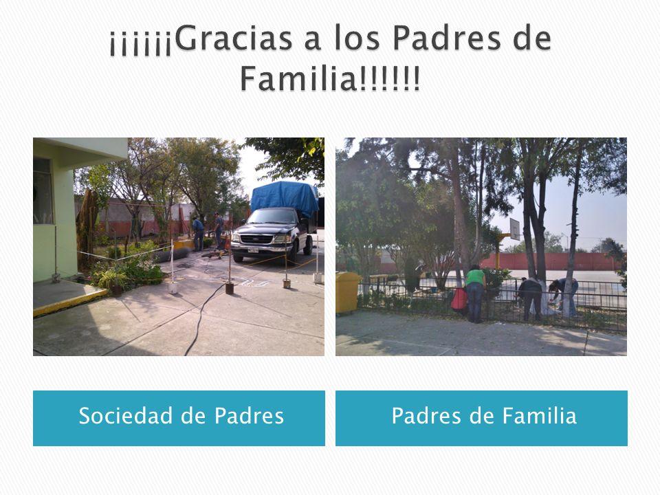 ¡¡¡¡¡¡Gracias a los Padres de Familia!!!!!!