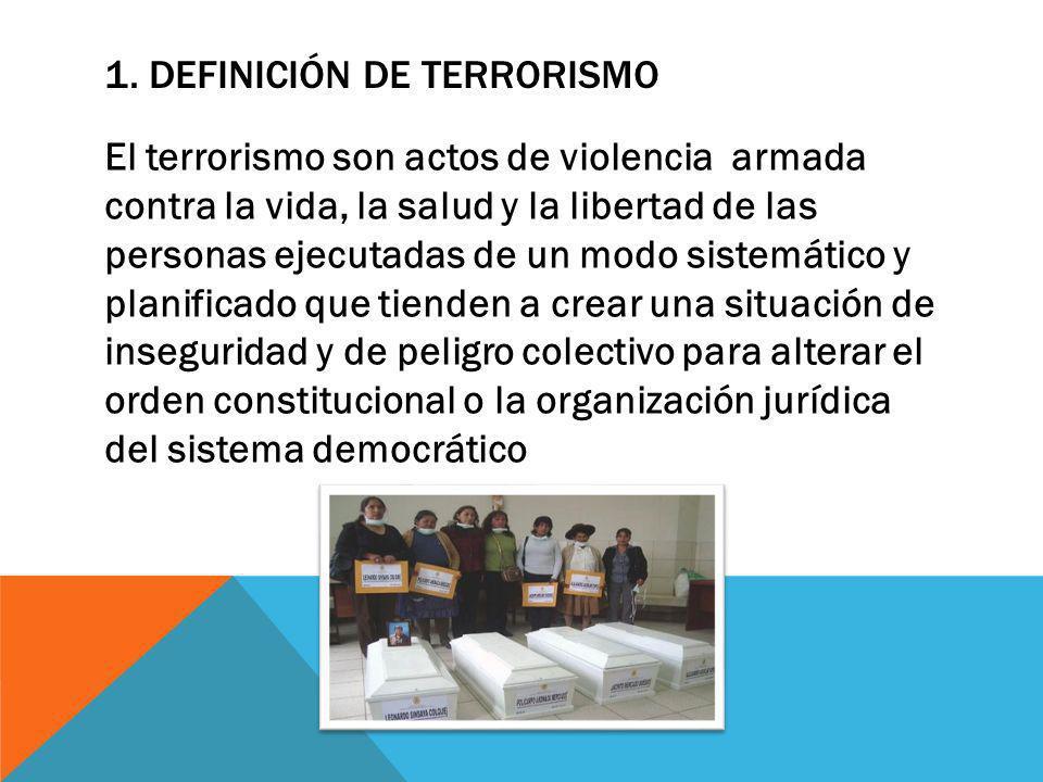 1. DEFINICIÓN DE TERRORISMO