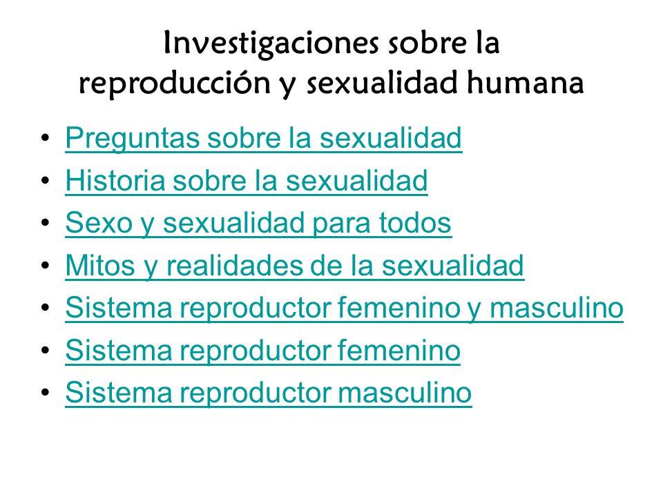 Investigaciones sobre la reproducción y sexualidad humana