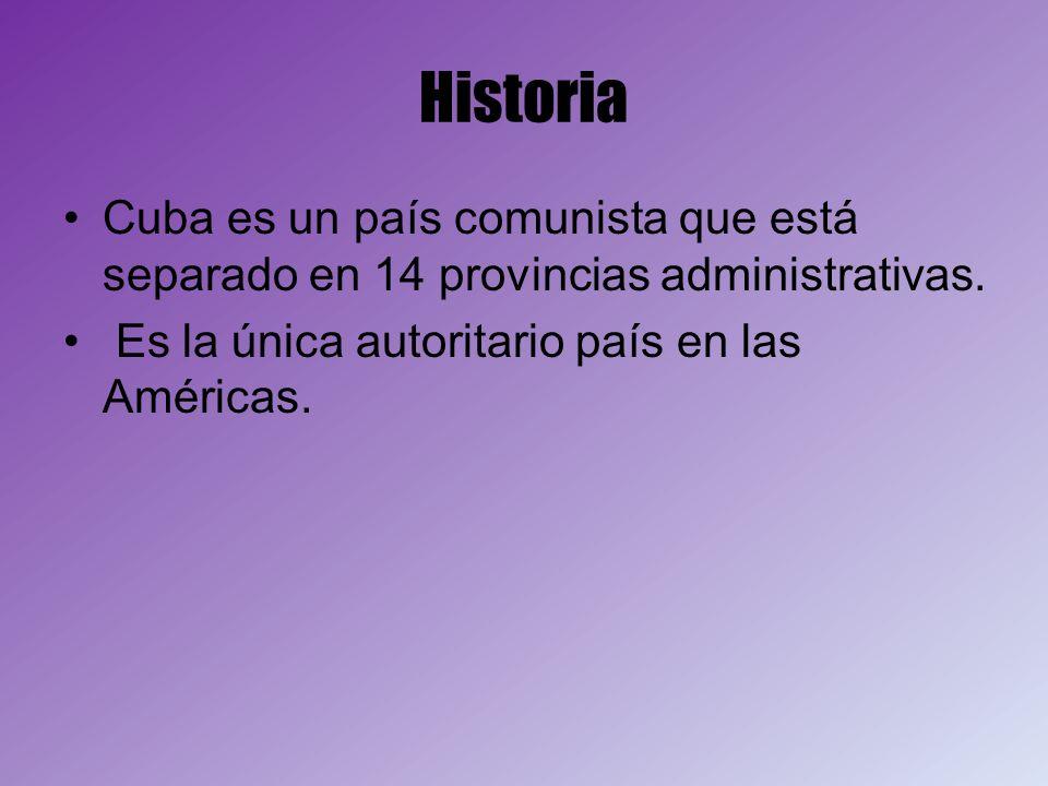 HistoriaCuba es un país comunista que está separado en 14 provincias administrativas.