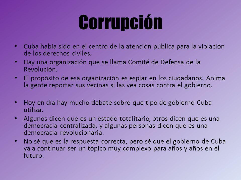 Corrupción Cuba había sido en el centro de la atención pública para la violación de los derechos civiles.