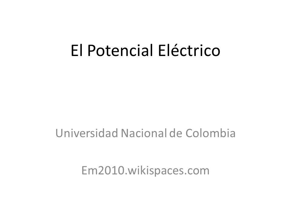 El Potencial Eléctrico
