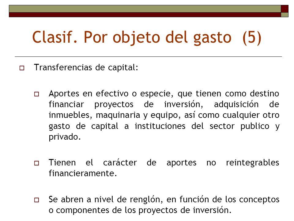 Clasif. Por objeto del gasto (5)