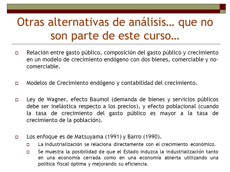 Otras alternativas de análisis… que no son parte de este curso…
