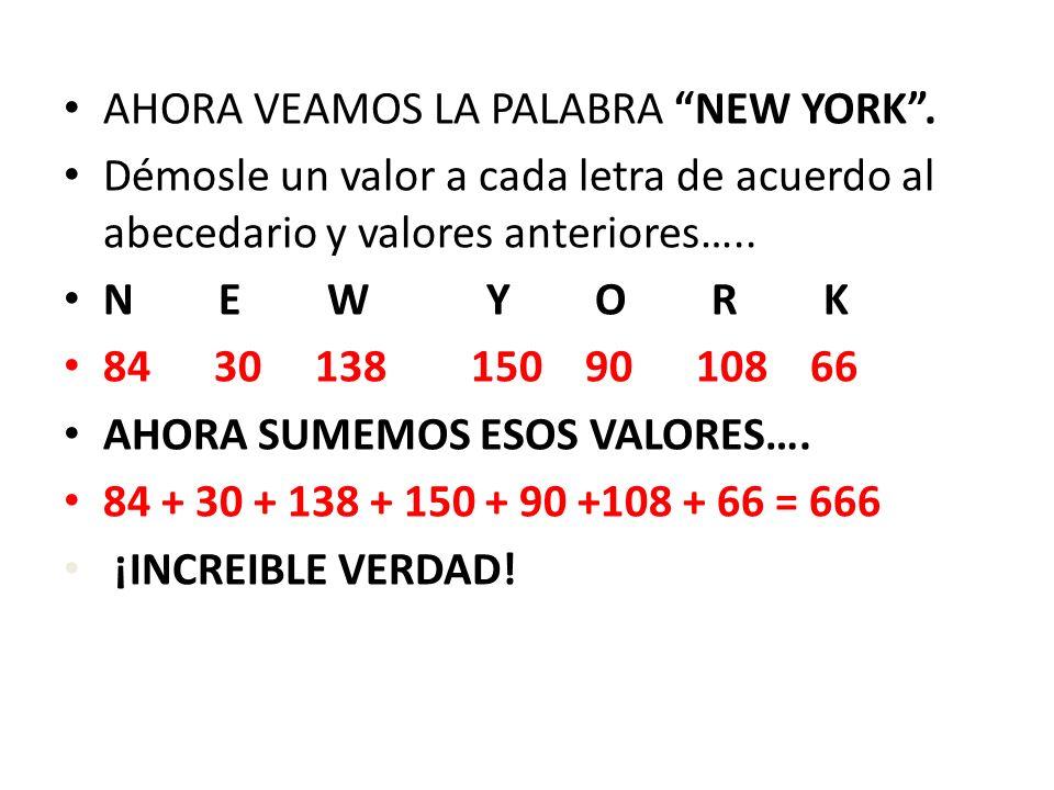AHORA VEAMOS LA PALABRA NEW YORK .