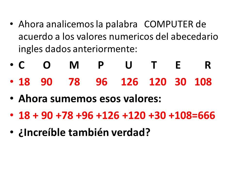 Ahora sumemos esos valores: 18 + 90 +78 +96 +126 +120 +30 +108=666