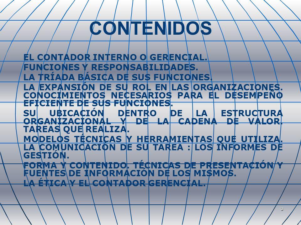 CONTENIDOS EL CONTADOR INTERNO O GERENCIAL.