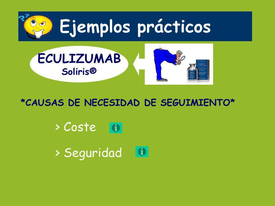 Ejemplos prácticos ECULIZUMAB > Coste > Seguridad Soliris®